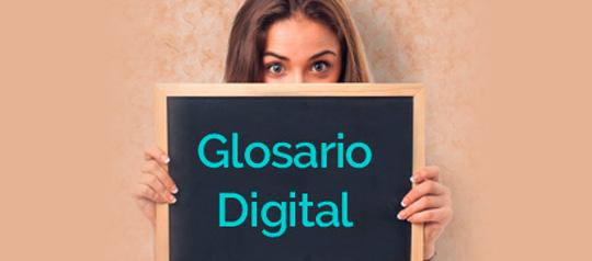 Términos digitales más importantes que deberías conocer
