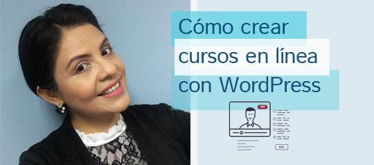 Cómo crear cursos en línea con WordPress