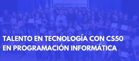Talento en tecnología CS50 en programación informática