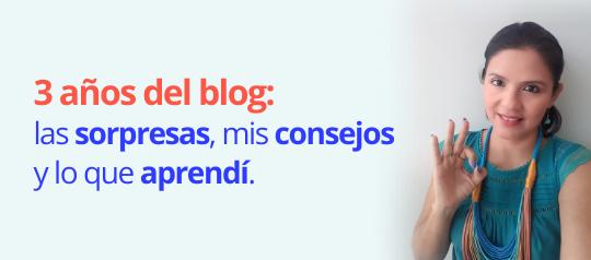 3 años del blog: las sorpresas, mis consejos y lo que aprendí